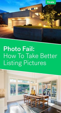 Photo Fail: 12 Tips For Taking Better Listing Pictures