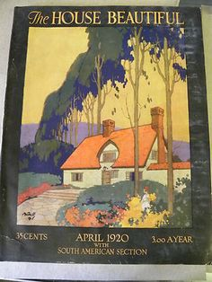 The House Beautiful house & garden cover - april 1924pierre brissaud   art and