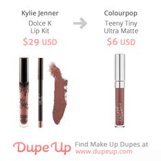 Dolce K lip kit dupe, Colourpop Teeny Tiny. Check out our dupe list for Kylie lip kits. Kylie Lip Kit Dupe, Kylie Lipstick, Kylie Jenner Lip Kit, Lipstick Dupes, Kylie Dupes, Lipsticks, Liquid Lipstick, Colourpop Dupes, Love Makeup