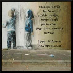 Bila anda belum menemkan pekerjaan yang sesuai dengan bakat anda, bakatilah apapun pekerjaan anda sekarang. Anda akan tampil secemerlang yang berbakat ( Mario Teguh) - Bippo Indonesia (www.bippo.co.id)