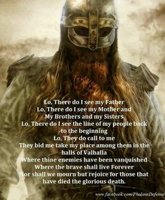 A viking prayer from the movie the 13th warrior but absolutely beautiful