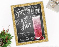 Cranberry Kiss Vodka Cocktail Sign  These unique 8 x 10 chalkboard style signature drink signs add character and charm to your event. Perfect as a