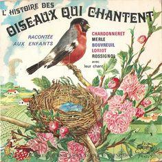 """""""L'Histoire des Oiseaux qui Chantent"""" 45rpm record with booklet, illustrated by Felix Lorioux."""