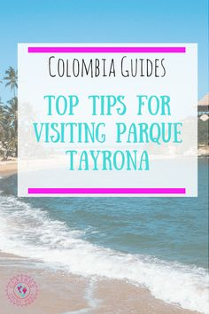 Colombia Guides _ Top Tips for visiting Parque Tayrona Trip To Colombia, Visit Colombia, Colombia Travel, Brazil Travel, Costa Rica Travel, Peru Travel, Travel Advice, Travel Guides, Travel Tips
