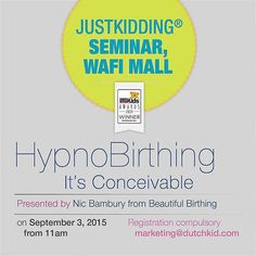Sept 3 11am: @wafi_mall @justkidding_me  INTERESTED IN LEARNING ABOUT HYPNOBIRTHING? It's the method favoured by Kate Middleton when she gave birth to Prince George and Princess Charlotte. If you'd like to know more join on September 3rd from 11am  the Salaam Studios store in Wafi from 11am. Reserve your place by emailing marketing@dutchkid.com