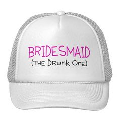 ==>>Big Save on          	Bridesmaid The Drunk One Trucker Hat           	Bridesmaid The Drunk One Trucker Hat online after you search a lot for where to buyReview          	Bridesmaid The Drunk One Trucker Hat Online Secure Check out Quick and Easy...Cleck Hot Deals >>> http://www.zazzle.com/bridesmaid_the_drunk_one_trucker_hat-148400263010895244?rf=238627982471231924&zbar=1&tc=terrest