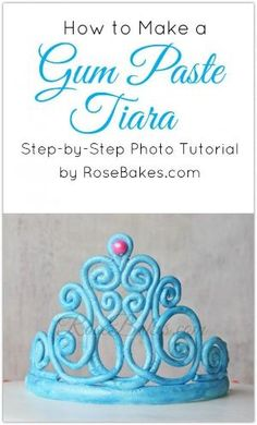 How to Make a Gum Paste Tiara by Maiden11976
