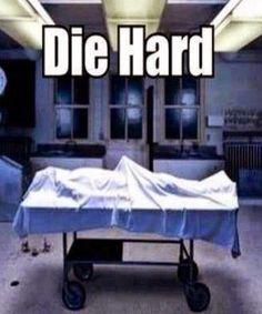 Die Hard... #funny #mood #jokes #humor #die #hard #sexo #sex