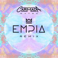 Carmada - Maybe (Empia Remix) by Empia on SoundCloud