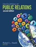 Encyclopedia of public relations @ R 659.2 En1 2013 v.1 and v.2