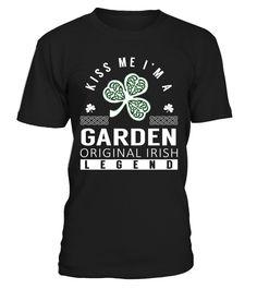 Kiss Me I am a GARDEN Original Irish Legend