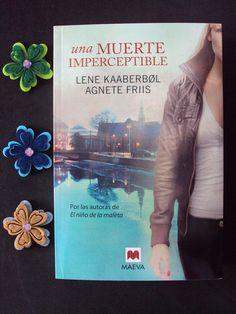 Atrapada en unas hojas de papel: Reseña de Una muerte imperceptible,  Lene Kaaberbol y Agnete Friis. Encuéntrala en http://www.atrapadaenunashojasdepapel.com/2014/02/una-muerte-imperceptible-lene-kaaberbol.html