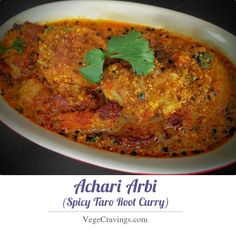 Spicy tangy Arbi preparation.