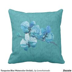 Turquoise Blue Watercolor Orchid Flower Pillow