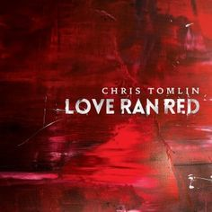 """Tomlin's """"Love Ran Red"""" Tour celebrates his tenth album, """"Love Ran Red"""" featuring songs, Waterfall, Jesus Loves Me, and At The Cross (Love Ran Red). Check out the album here!"""