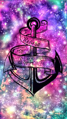 I Refuse To Sink Anchor Wallpaper/Lockscreen Girly, Cute, Wallpapers for iPhone, Android, iPad & all other smart devices. Visit my page on CocoPPa App MPINK™ to download many more cute icons plus wallpapers. Respect Copyright! Copyright © by MPINK™