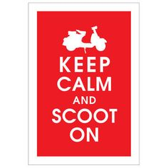 "Poster ""Keep calm and scoot on"""
