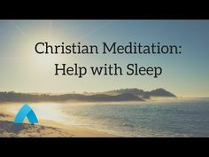 Guided Christian Meditation- Help With Sleep minutes) Christian Mindfulness, Christian Meditation, Mindfulness Meditation, Meditation Apps, Meditation Practices, Trouble Falling Asleep, Biblical Womanhood, Sleep Help, Spiritual Warfare