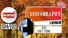#REPLAY : DISCOGRAPHY N°10 SUR LES DAFT PUNK (VIDÉO)