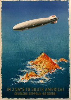 View this item and discover similar for sale at - Original vintage travel advertising poster: In 3 days to South America! German Zeppelin Shipping Company / In 3 giorni nel' America del Sud! Zeppelin, Air And Space Museum, South America Travel, Travel And Tourism, Air Travel, Travel Destinations, Travel Tips, Advertising Poster, Best Places To Travel