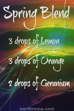 Essential Oil Spring Blend diffuser recipe will freshen up y our day. 3 drops of Lemon Essential oil. 2 Drops of Orange Essential oil. 2 drops of Geranium Essential oil. Place in your diffuser and enjoy this natural air freshener! Geranium Essential Oil, Orange Essential Oil, Essential Oil Uses, Lemon Essential Oils, Diffuser Recipes, Essential Oil Diffuser Blends, Aromatherapy Oils, Young Living, Air Freshener