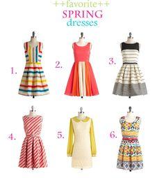 Favorite dresses for spring.