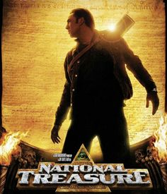 "MOVIE - National Treasure ""2004"" (Genre: Action/Adventure) Starring: Nicolas Cage as Ben Gates, Diane Kruger as Abigail Chase, Justin Bartha as Riley Poole, Sean Bean as Ian Howe, Jon Voight as Patrick Gates & Harvey Keitel as Sadusky. Plot: A historian races to find the legendary Templar Treasure before a team of mercenaries."