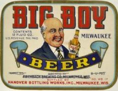 Big Boy Beer Label, 1935, Milwaukee Wisconsin