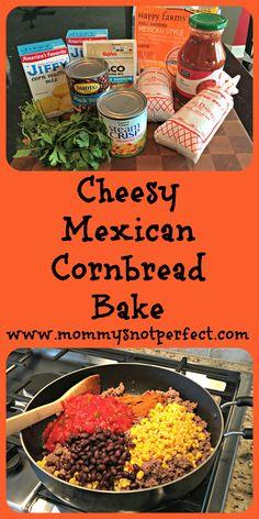 Cheesy Mexican Cornbread Bake - www.mommysnotperfect.com
