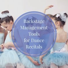 Check out these tips for making sure the show going on backstage at your dance recital goes off without a hitch.