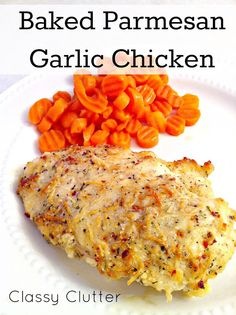 Baked Parmesan Garlic Chicken - This is the easiest, yummiest chicken ever!!!