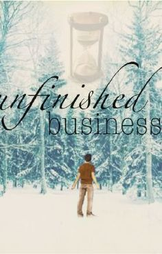"""Unfinished+Buisness+-+Part+1""+by+Faerie_Magik+-+"" Wattpad!"