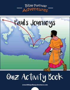 Journeys of Paul the Apostle - includes 45 quizzes, 4 map activities, and 9 writing exercises.