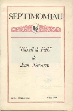 Joan Navarro: Vaixell de folls. Septimomiau. València 1979.