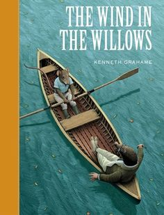 """""""Believe me, my young friend, there is nothing - absolutely nothing - half so much worth doing as simply messing about in boats."""" The Wind in the Willows by Kenneth Grahame"""