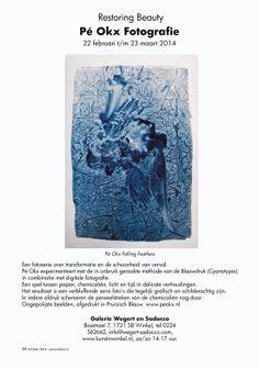 WINKEL Galerie Wegert en Sadocco (2007) Galeriehouder: Wilma Wegert Bosstraat 7, 1731 SB Winkel, tel 0224 562662, info@wegert-sadocco.com, www.kunstinwinkel.nl, za/zo 14-17 uur, t/m 23 mrt, 'Restoring Beauty': Pé Okx, fotografie. Een fotoserie over transformatie en de schoonheid van verval. Pé Okx experimenteert met de in onbruik geraakte methode van de Blauwdruk (Cyanotypie) in combinatie met digitale fotografie. Ongepolijste beelden, afgedrukt in Pruisisch Blauw. www.peokx.nl