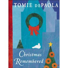 Christmas Remembered Book: In this wonderful Christmas memoir, Tomie dePaola shares his love of the season in fifteen vivid memories spanning six decades filled with delightful twists and turns.  http://www.calendars.com/Childrens-Books/Christmas-Remembered-Book/prod201300013232/?categoryId=cat00141=cat00141