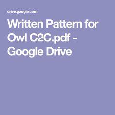 Written Pattern for Owl C2C.pdf - Google Drive