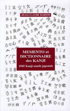 Les Kanji : Bien vus, bien compris, bien appris (486 kanji de base) - Jean-Claude Martin - Sce : Amazon