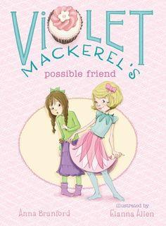 Violet Mackerel's Possible Friend (Violet Mackerel)