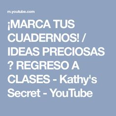 ¡MARCA TUS CUADERNOS! / IDEAS PRECIOSAS ❤ REGRESO A CLASES - Kathy's Secret - YouTube Youtube, Chicago, Ideas, Decorative Accents, Day Planners, Bedroom, Thoughts, Youtubers, Youtube Movies