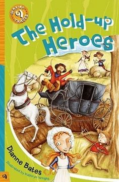 The Hold Up Hero (Making Tracks S.) by Dianne Bates