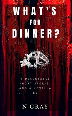 Buy What's for Dinner? by N Gray and Read this Book on Kobo's Free Apps. Discover Kobo's Vast Collection of Ebooks and Audiobooks Today - Over 4 Million Titles! Good Doctor, Short Stories, Audiobooks, Horror, Ebooks, This Book, Neon Signs, Dinner, Grey