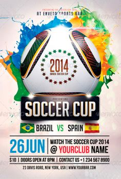 Soccer Cup 2014 Flyer Template - http://www.ffflyer.com/soccer-cup-2014-flyer-template-2/ Soccer Cup 2014 Flyer Template Soccer Cup 2014 Flyer Template is an elegant, modern, cool, sexy and stylish flyer, easy to edit texts and elements. #2014, #Bar, #Baseball, #Beer, #Brazil, #Club, #Football, #Lounge, #Sky, #Soccer, #Sports, #WorldCup