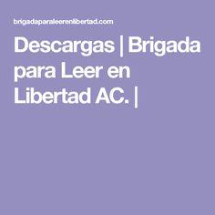 Descargas | Brigada para Leer en Libertad AC. |