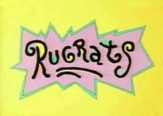 Rugrats - Shown on Nickelodeon starting in the early 90's and ending in 2004. This was one of my favorite cartoons as a kid.