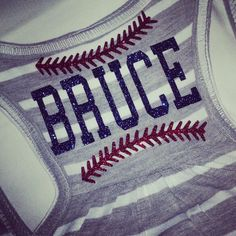 Personalized baseball tank shirt Love the stitches:) http://www.gamedaychicclothing.com/baseball/