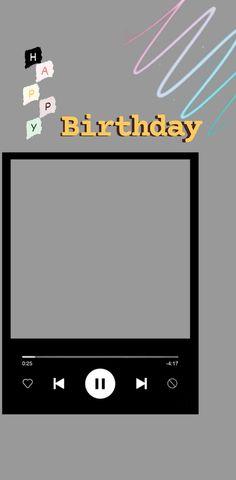 Happy Birthday Template, Happy Birthday Frame, Happy Birthday Posters, Happy Birthday Quotes For Friends, Birthday Posts, Creative Instagram Photo Ideas, Ideas For Instagram Photos, Instagram Story Ideas, Birthday Captions Instagram