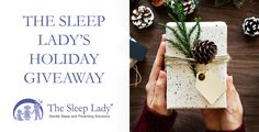 The Sleep Ladys Holiday Giveaway  11 Products 11 Winners! [sleeplady.com] The Sleep Ladys Holiday Giveaway  11 Products 11 Winners!  Tis the season for giving. Were so grateful youre here we are giving eleven premium baby products and packages to eleven very lucky winners. All you have to do is read about the products scroll down and enter to win!  MAM  Win a $75 MAM gift package of assorted MAM items including bottles pacifiers oral care items and drinking cups.  MAM combines technological…