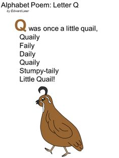 Edward Lear Alphabet Poem Letter Q poetry for children including printable versions of the poem. Preschool Poems, April Preschool, Phonics Rhymes, Alphabet Poem, Edward Lear, Tongue Twisters, Sunday School Activities, Letter Of The Week, Learning Letters